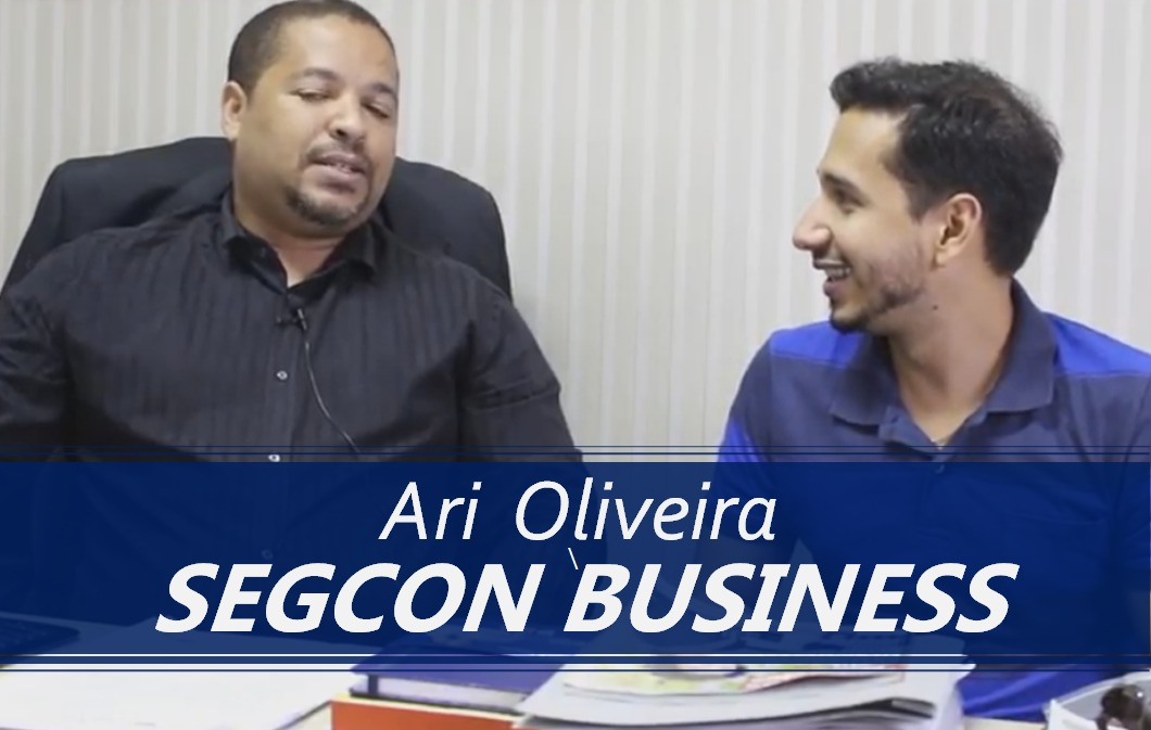 Entrevista com Ari Oliveira do Grupo Segcon Business